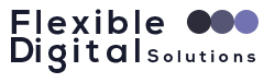 Flexible Digital Solutions